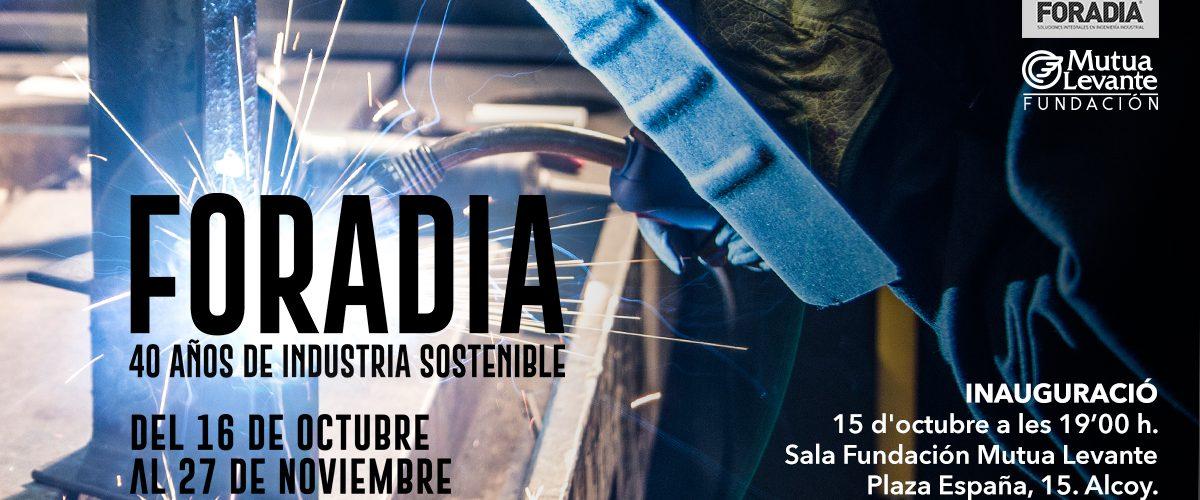 """Exposición """"Foradia 40 años de industria sostenible"""""""
